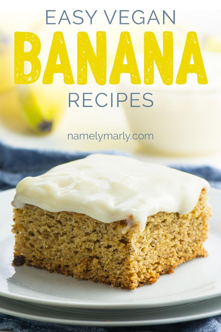 Here S 10 Easy Vegan Banana Recipes So You Can Go All Bananas At Dessert Time These Are Some All Time Favori Banana Recipes Vegan Dessert Recipes Vegan Banana