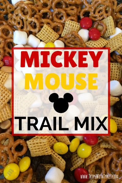 Mickey Mouse Trail Mix: The Perfect In-Flight or Road Trip Snack for Your Disney Vacation - Trips With Tykes (Honey Chex Mix)