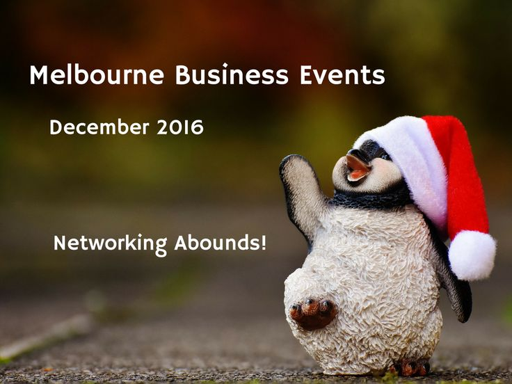 There are still plenty of business networking opportunities before Xmas. Find them here: http://www.bizevents.info/melbourne #melbourne #ausbiz #bizevents #events #entrepreneur #networking #eventprofs