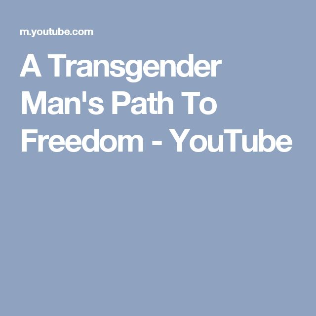 A Transgender Man's Path To Freedom - YouTube