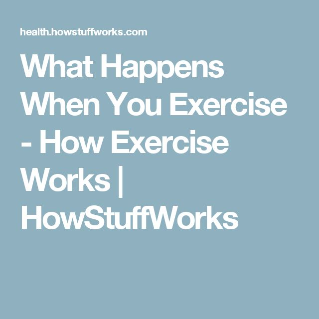 What Happens When You Exercise - How Exercise Works | HowStuffWorks