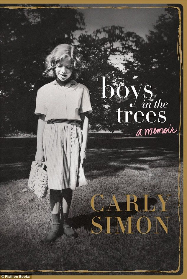 Coming soon: Carly Simon's memoir Boys In The Trees is due out on Tuesday
