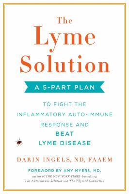The Lyme Solution: a 5 part plan