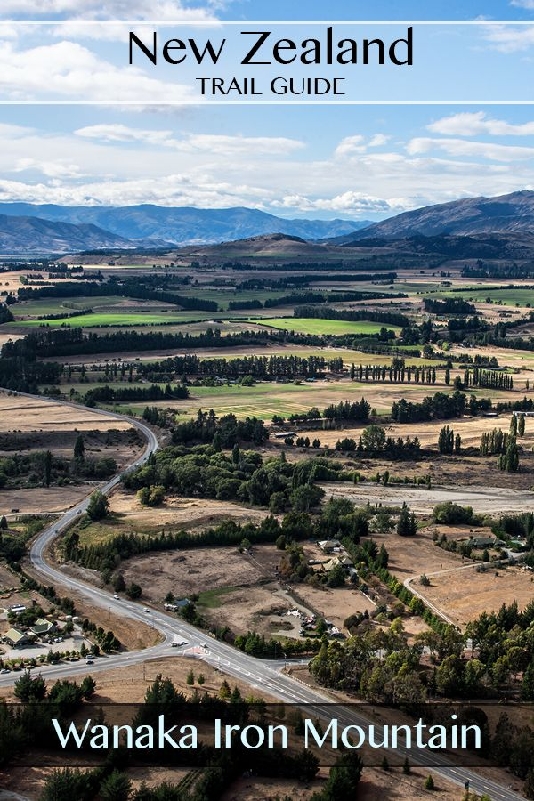 Fully photographed guide to the Iron Mountain Track near Wanaka South Island New Zealand. Incredible views overlooking the town and nearby landscapes. #travel #hiking #photography #nz #newzealand #wanaka