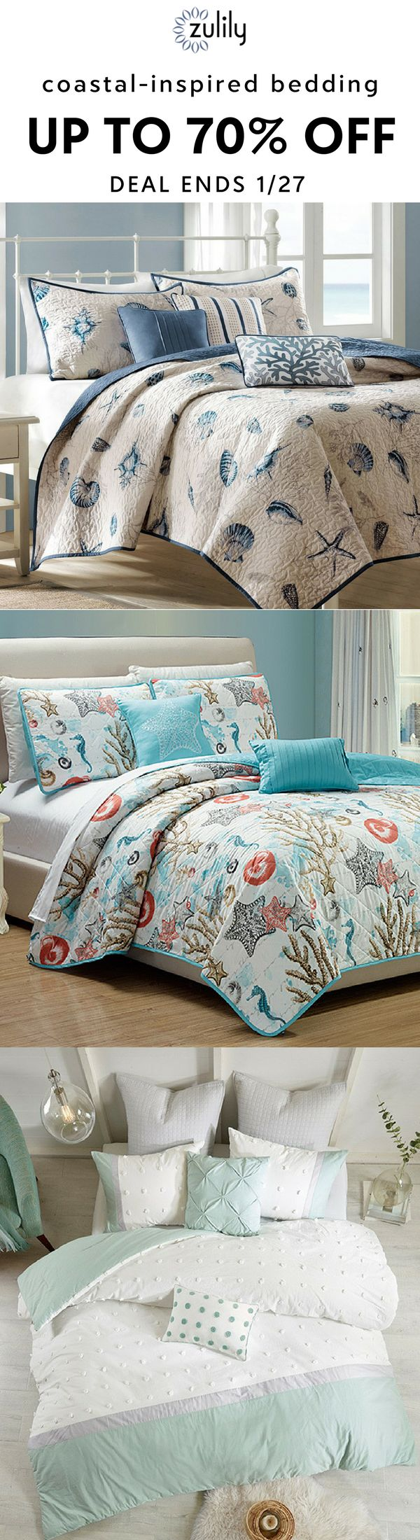 Sign up to shop coastal-inspired bedding, up to 70% off. Let the soft sound of rolling waves drift you to sleep. Or at least these cozy textiles. Coastal-inspired throw pillows and bedding sets anchor your bedroom's new vibe. Shop quilt and comforter sets featuring seaside designs to fit in with a wide variety of decorating schemes. Deal ends 1/27/18.