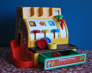 """I had this little fisher price cash register. I would make my grandma """"buy"""" my toys and I would ring her up"""