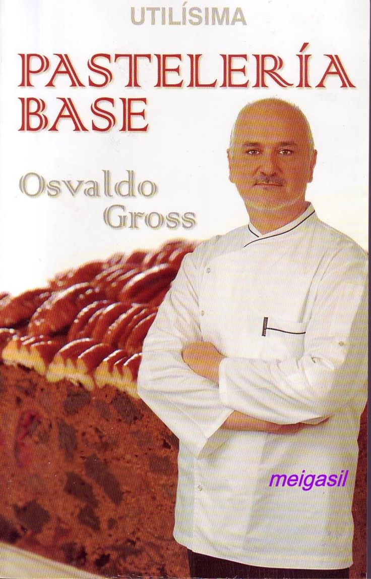 Pasteleria base osvaldo gross by Claudio Osmán Soto Sepúlveda via slideshare