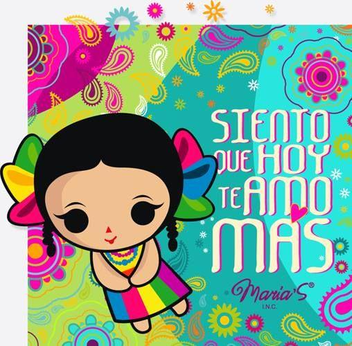 Ilustración: Siento que hoy te amo más  Diseño mexicano. María's INC