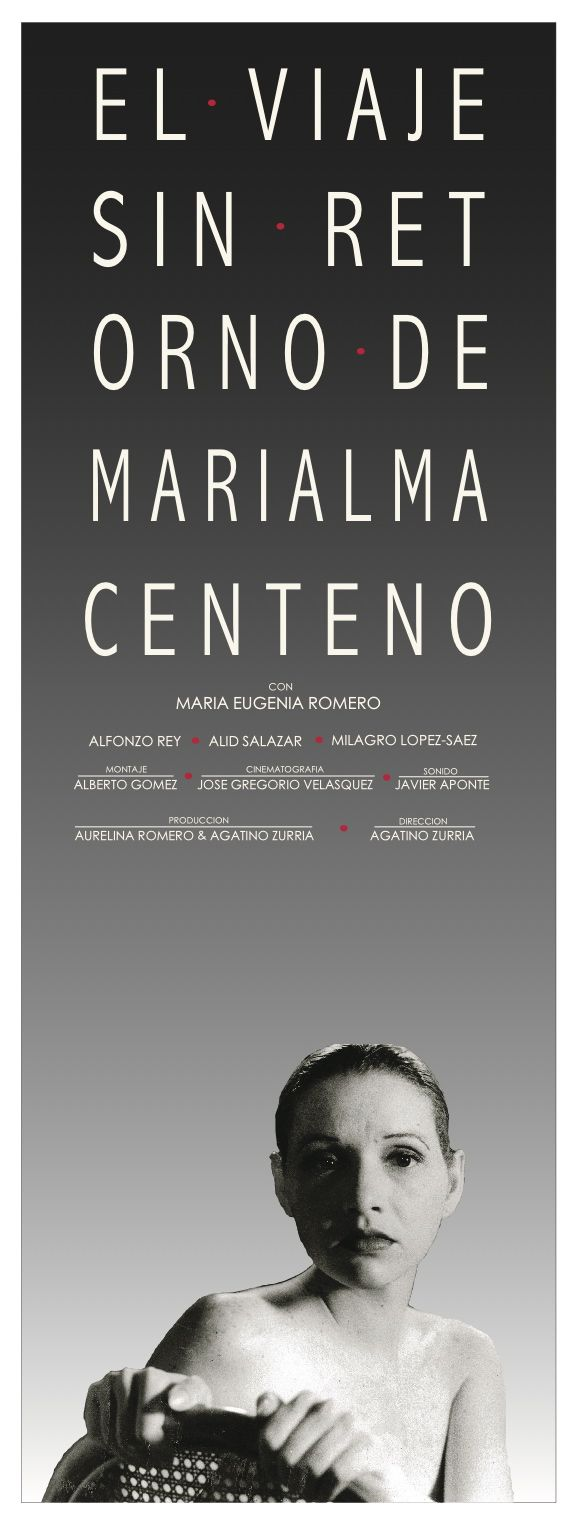 On Wednesday July 16th, 2014, at LA CASA DEL TEATRO (752 SW 10TH AVE,MIAMI) AT 7:30PM, We are showing for the first time in Miami MARIALMA CENTENO'S JOURNEY OF NO RETURN, with the stellar participation of Maria Eugenia Romero, Alid Salazar, Alfonzo Rey and Milagro Lopez-Saez. A short film that encapsules the life of this fascinating character inside a dressing room before she goes on stage again for an encore!. Don't miss it!