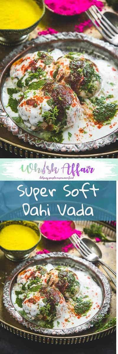 Dahi Vada or Dahi Bhalle are fried lentil dumplings, topped with curd, variety of chutney and spices. It's a famous Indian Chaat recipes and a very popular street food. Learn to make super soft Dahi Vada at home using this Step By Step Recipe. #Indian #Snack #Holi via @WhiskAffair