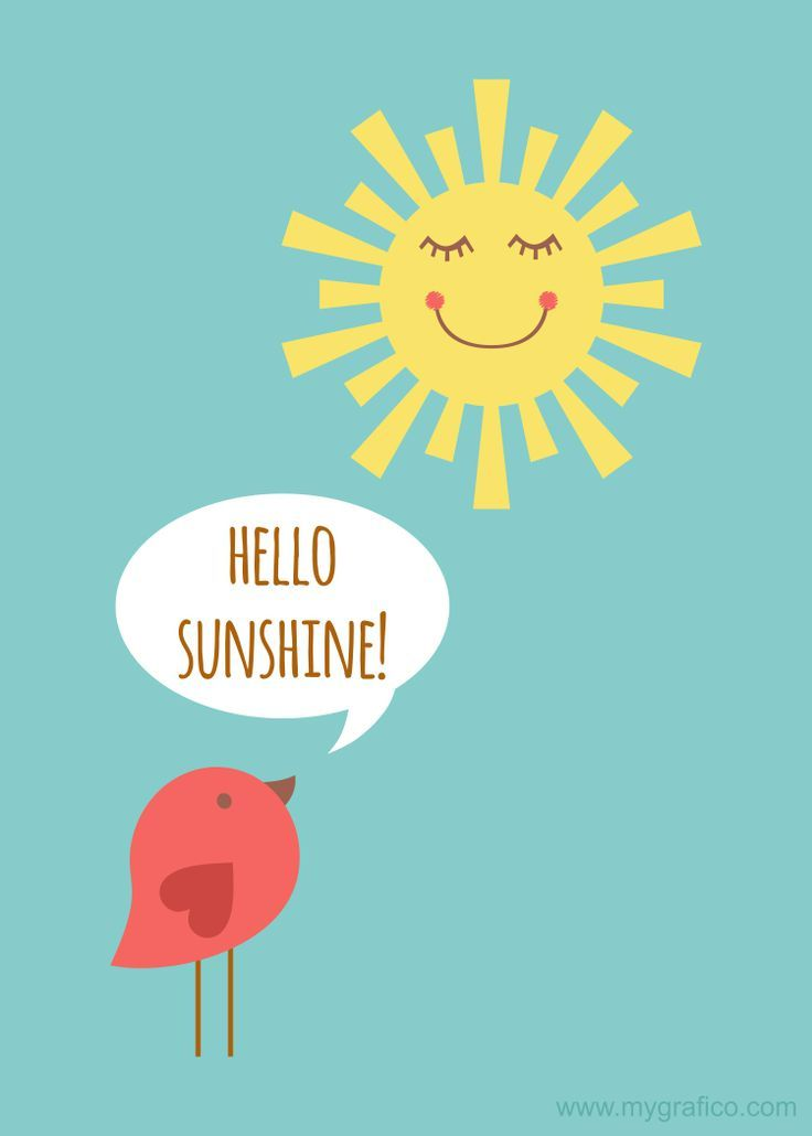 5x7 300 dpi  Hello Sunshine FREE print.  Print it out for your office or craft room.   Featured sunshine from Dream Big clipart set http://www.mygrafico.com/cliparts/dream-big/prod_8770.html