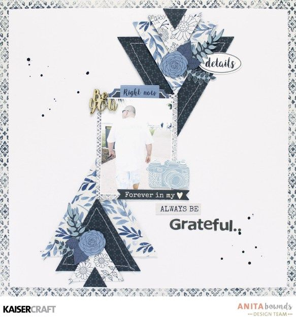 'Grateful' Masculine Layout by Anita Bownds Design Team member for Kaisercraft Official Blog featuring their new April 2017collection    Indigo Skies'   Learn more at kaisercraft.com.au/blog ~ Wendy Schultz ~ Scrapbook Layouts.