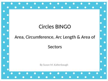 This BINGO game is designed to be used in a Geometry class that has already learned how to find the arc length of a circle and the area of a sector.  Some answers are in terms of pi and some are rounded to the nearest hundredth.