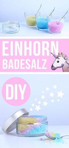 DIY Einhorn Badesalz – Geschenke selber machen | G…