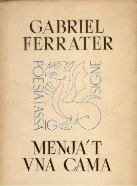 """Menja't una Cama (1962) va ser el segon llibre de poesia de Gabriel Ferrater. Algun poema destacat d'aquesta composició és Cambra de la Tardor. El títol està extret de la frase popular """"Si tens gana, menja't una cama"""" que anava dirigida cap a la canalla."""