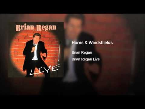Horns and Windshields- Brian Regan