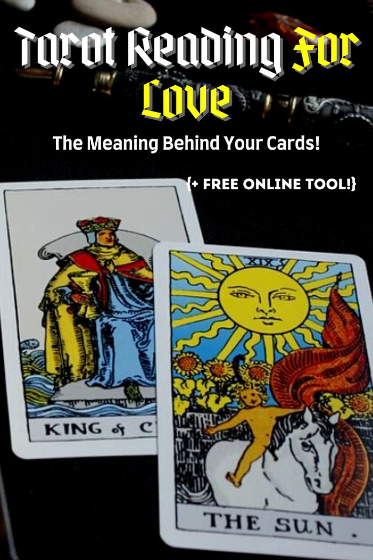 Tarot Reading For Love; The Meaning Behind Your Cards