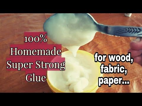 (2) DIY - HOMEMADE SUPER STRONG GLUE / How to make glue for wood,fabric, papers,cardboard etc... - YouTube
