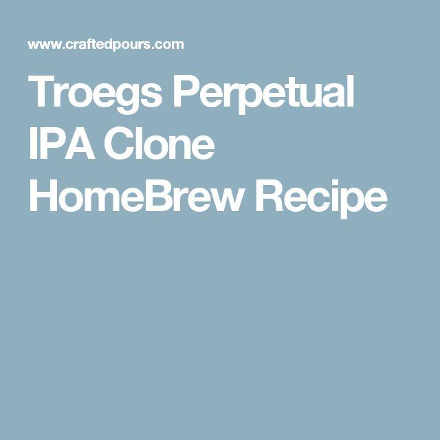 Troegs Perpetual IPA Clone HomeBrew Recipe