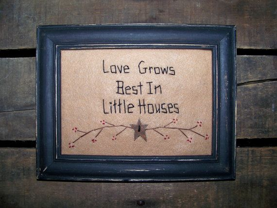 Primitive Decor Picture Stitchery Love Grows Best In Little Houses Sampler Twigs Berries Barn Star Prim Primitave Folk Art Country Grungy