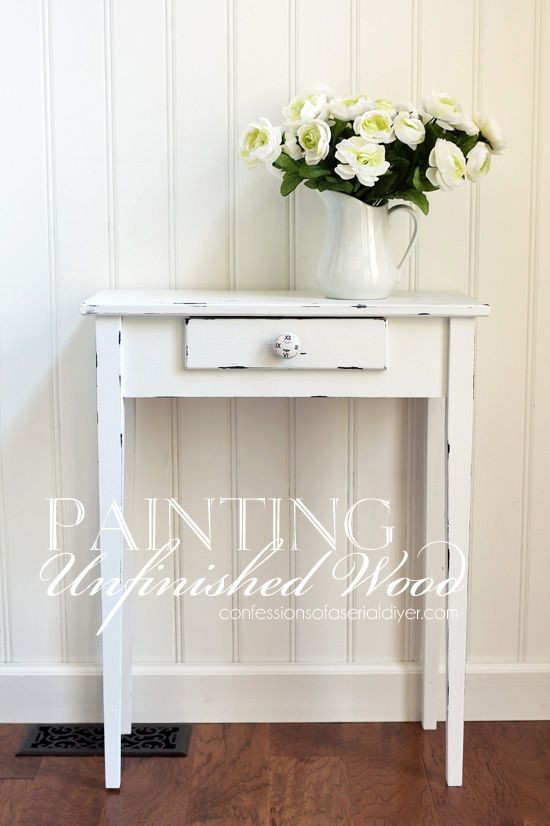 How to paint unfinished wood to look distressed from  confessionsofaserialdiyer com. Best 25  Unfinished wood furniture ideas only on Pinterest