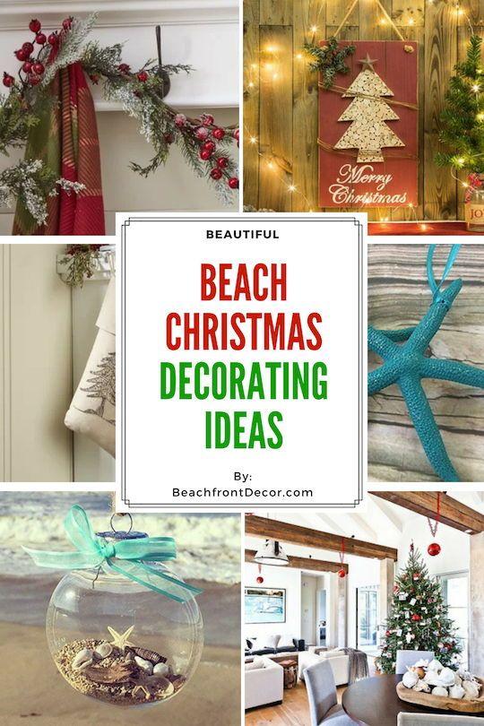 25+ Beach Christmas Decorating Ideas Christmas Beach Decor