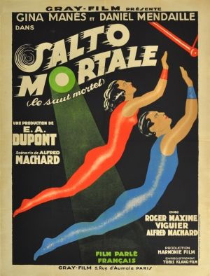 Salto Mortale 1931 - original vintage cinema poster by Jean Adrien Mercier for a circus drama film Salto Mortale (le saut mortel) / Trapeze (the fatal leap) directed by Ewald Andre Dupont based on a novel by Alfred Machard listed on AntikBar.co.uk