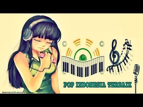 Lagu POP Indonesia Terbaru ( Full Album 2014 ) | Lagu Terbaik Indonesia ...