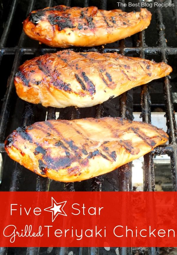 Five Star Grilled Teriyaki Chicken recipe from The Best Blog Recipes