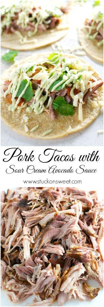 Slow cooker Pork Tacos with Sour Cream Avocado Sauce | www.stuckonsweet.com
