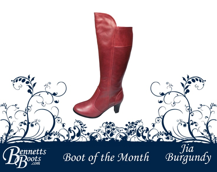 November's Boot of the Month   The Jia Burgundy  http://www.bennettsboots.com/products/jia-burgundy