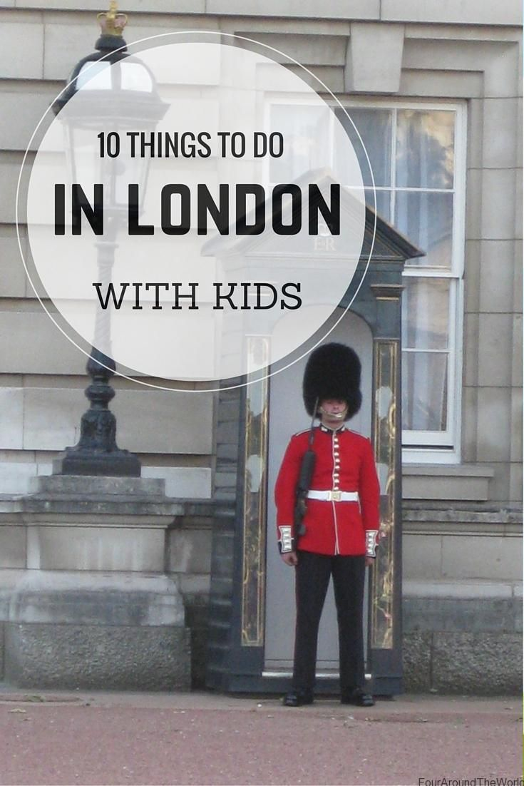 1O Things to do in London with kids - fun stuff, educational and everything in between