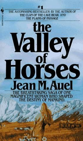 The Valley of Horses (Earth's Children, book 2) by Jean Marie Auel