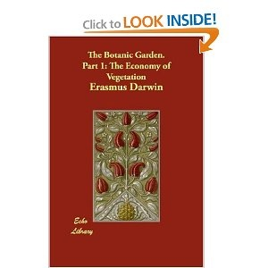 "Erasmus Darwin...for some reason, he was on my ""to read"" list.  Must be something good in there."