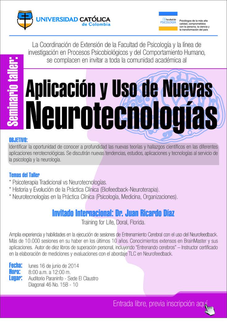 UCatólic@s l@s invitamos a participar en el Seminario Taller: Aplicación y Uso de Nuevas Neurotecnologías. Info: http://goo.gl/S3cM5D