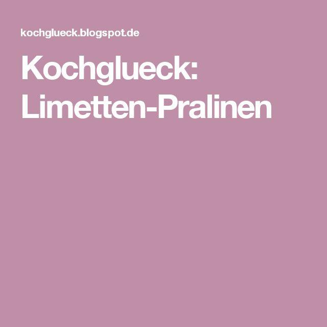 Kochglueck: Limetten-Pralinen