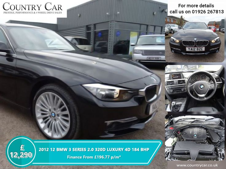 £12,290 | 2012 12 BMW 3 SERIES 2.0 320D LUXURY 4D 184 BHP Finance From £196.77 p/m* - countrycar.co.uk - 01926 267813 #BMW #cars #luxurycars #supercars #3series #countrycar #dealership #deals #porsche #carsales #customerservice #carsforsale #bestusedcars #bmwowners #usedcarsforsale