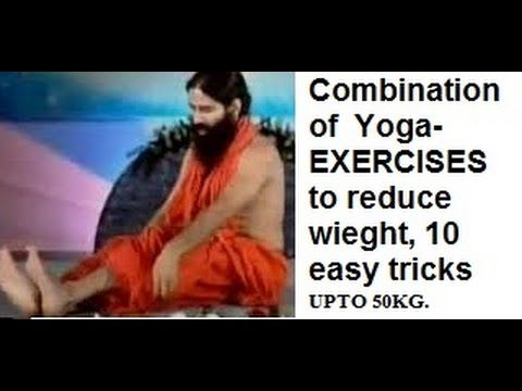 TOP 10 Very Easy YOGA-EXERCISE to  lose weight fast and easy at home-BABA RAMDEV