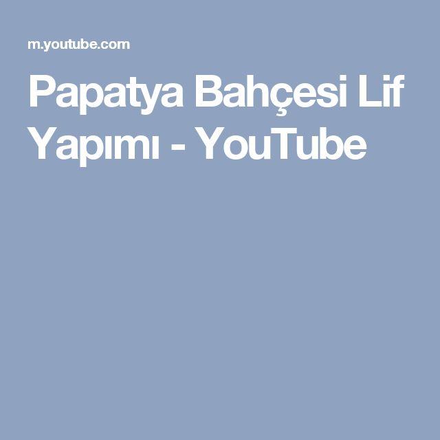 Papatya Bahçesi Lif Yapımı - YouTube