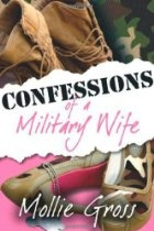 """I remember when I hit rock bottom. There I was with no make-up on, hadn't showered, eating raw cookie dough out of the tube, hitting on the toothless bagger at the commissary, and ordering jewelry off the TV. And that was just my first day!"" Confessions of a Military Wife is an honest, witty, and often hilarious look at the life of the new generation military wife. Mollie Gross learned the hard way to laugh instead of cry at what she could not control..."