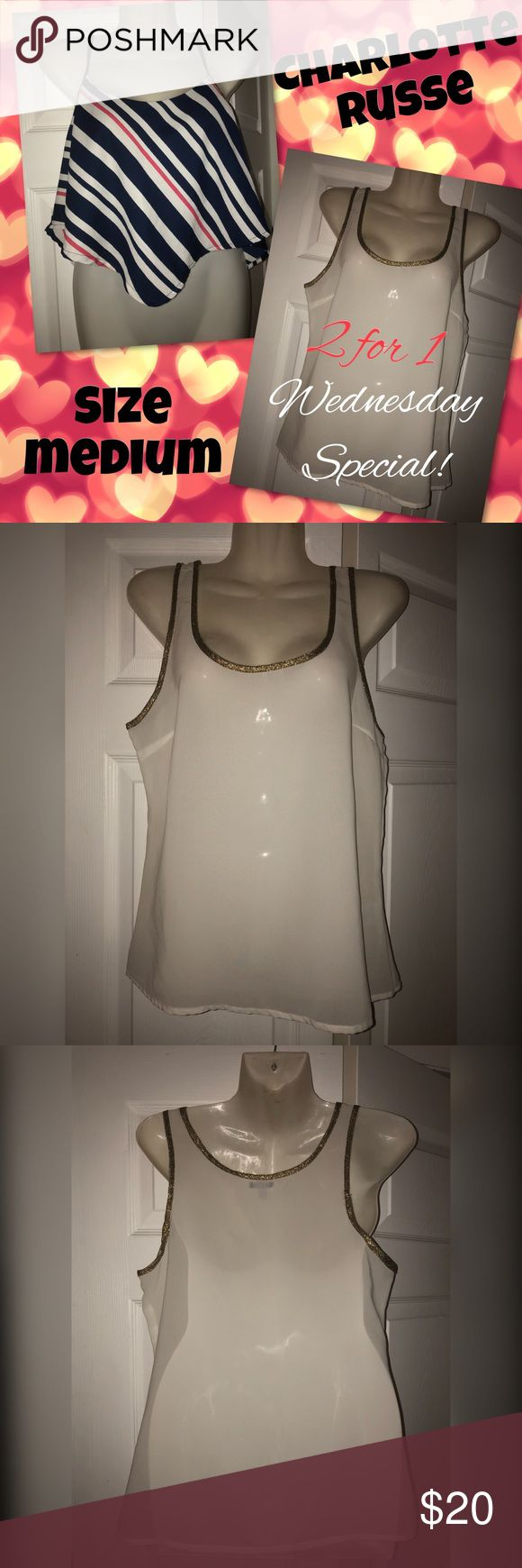 ‼️2for1SALE‼️Two Charlotte Russe Tops Wednesday Special!! Lot of two Charlotte Russe tops both size medium! One is a crop top and the other is a white sheer tank with gold rim, both in perfect condition & only worn once! So cute for the warm weather 💖 Happy Wednesday! Charlotte Russe Tops Crop Tops