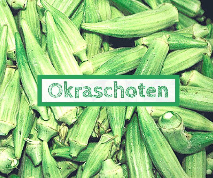 Sind Okraschoten gesund? Was sind Okraschoten? Wie schmecken Okraschoten und was ist bei der Zubereitung zu beachten (mit Okraschoten Rezept).