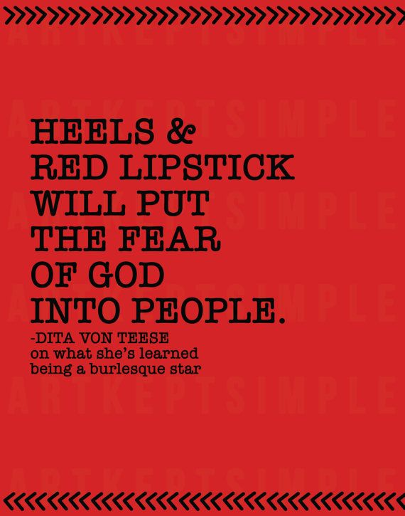 """INSTANT DOWNLOAD Dita Von Teese Quote Poster by artkeptsimple """"Heels & red lipstick will put the fear of God into people."""""""