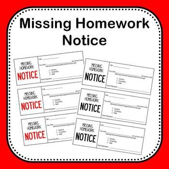 Send this missing homework notice home when your students don't turn in their homework. This notice keeps parents updated as to how many assignments their child is missing per night and requires a parent signature. Print out a handful of copies and keep them close by for easy access at the end of the day!