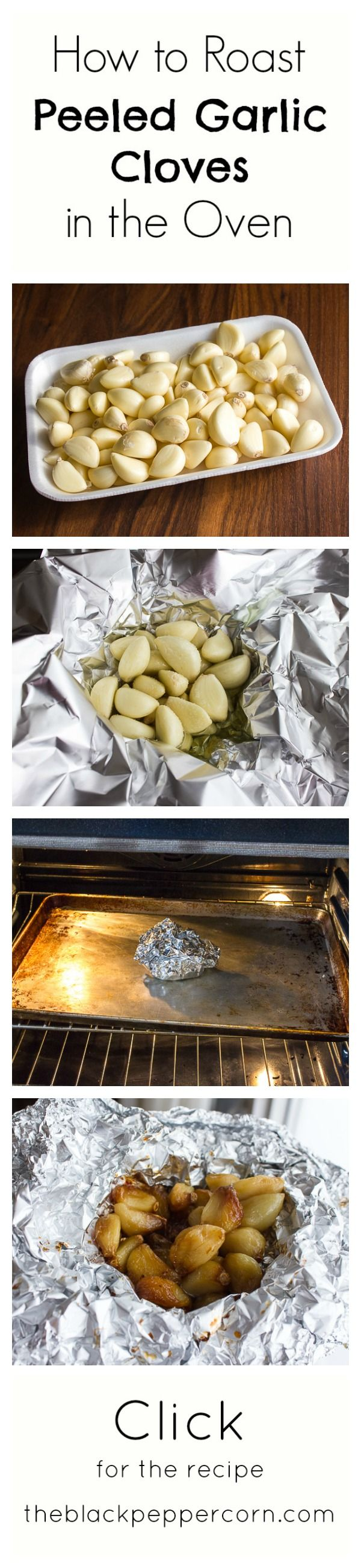 How to Roast Peeled Garlic Cloves in the Oven - easier then pushing them out of the bulb.