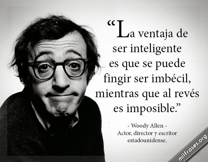 Resultado de imagen de frases de Woody Allen