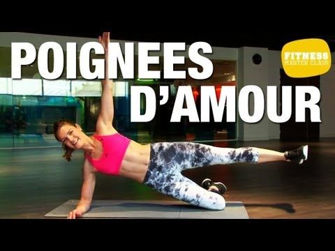 Fitness Master Class - Perdre ses poignées d'amour - YouTube