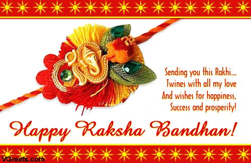 Happy Raksha Bandhan Images Free Download   FestCHACHA - Images of Happy Rakshabandhan to wish your brother : Sending you this Rakhi… Twines with all my love And wishes for happiness, Success and prosperity!