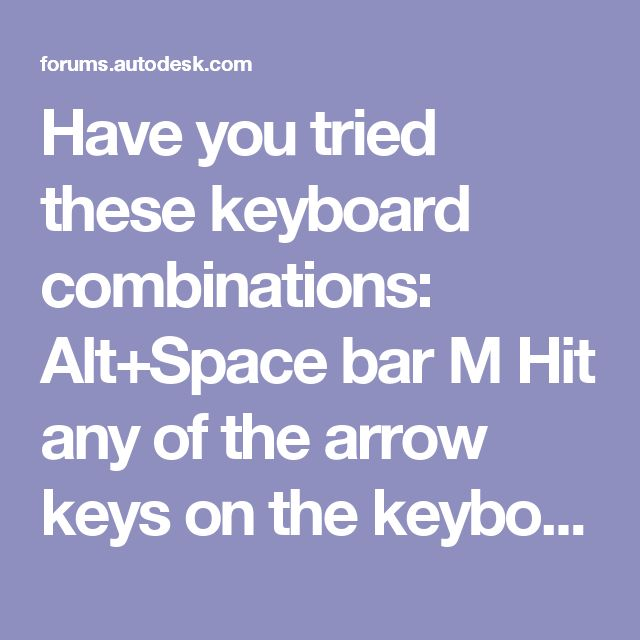 Have you tried these keyboard combinations:  Alt+Space bar M Hit any of the arrow keys on the keyboard Move mouse to center of screen and dialog boxes off screen will follow  Paul