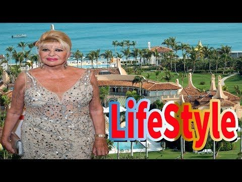 Ivana Trump Lifestyle Donald Trump wife  Ivana Trump Biography 2017  Net...